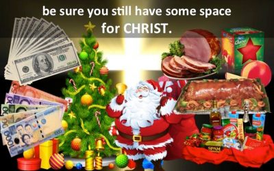 This CHRISTMAS be sure you still have some space for CHRIST